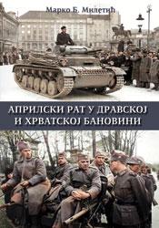 Marko-Miletic-Aprilski-rat-stvarna
